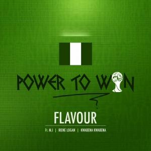 Flavour - Power to Win (feat. M.I, Irene Logan & Kwabena Kwabena)