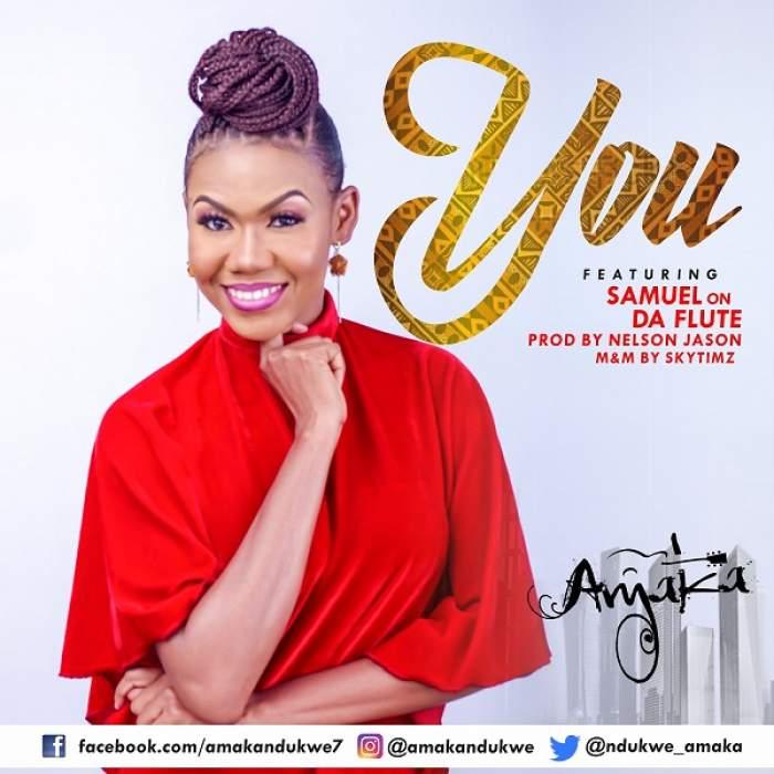 Amaka - You (feat. Samuel On Da Flute)