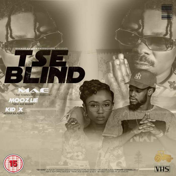 Ma-E - Tse Blind (feat. KiD X & Moozlie)