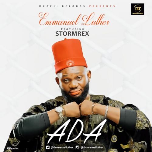 Emmanuel Luther - Ada (feat. Stormrex)