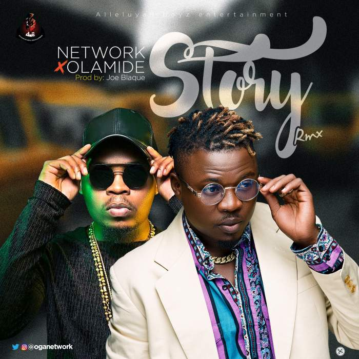 Network - Story (Remix) (feat. Olamide)