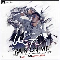 Ugo - Rain On Me