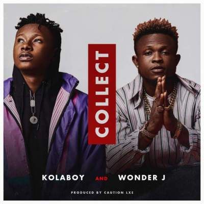 Music: Kolaboy & Wonder J - Collect [Prod. by Caution LXE]