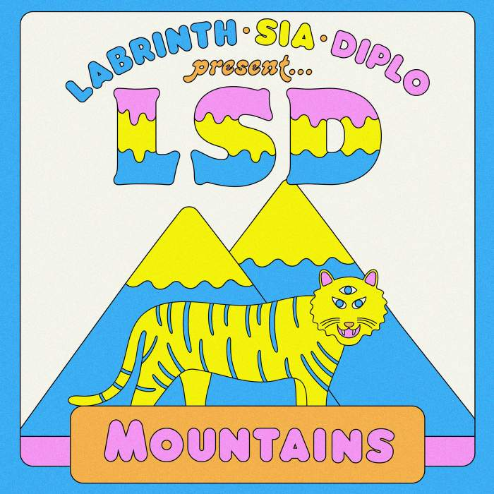 LSD - Mountains (feat. Sia, Diplo & Labrinth)