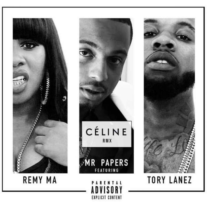 Mr Papers - Celine (Remix) (feat. Tory Lanez & Remy Ma)