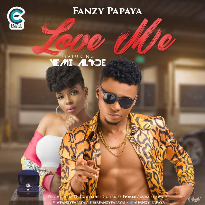 Fanzy Papaya - Love Me (feat. Yemi Alade)