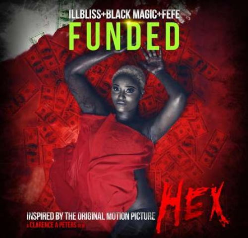 iLLBLiSS - Funded (feat. BlackMagic & Fefe)