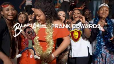 Video: Frank Edwards - Believers Anthem