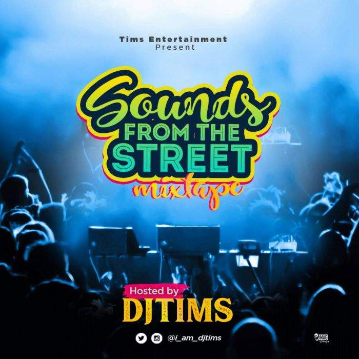 DJ Tims - Sounds From The Street Mixtape