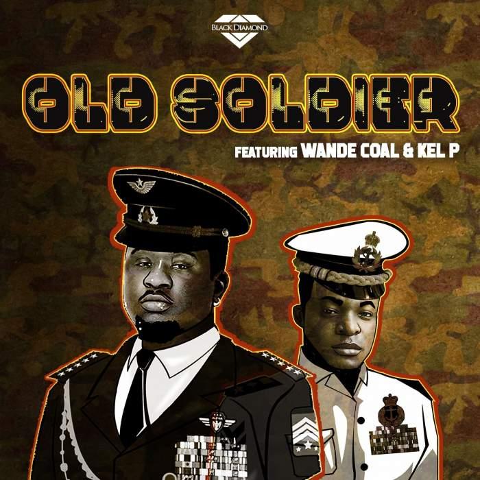 Black Diamond - Old Soldier (feat. Wande Coal & Kel P)