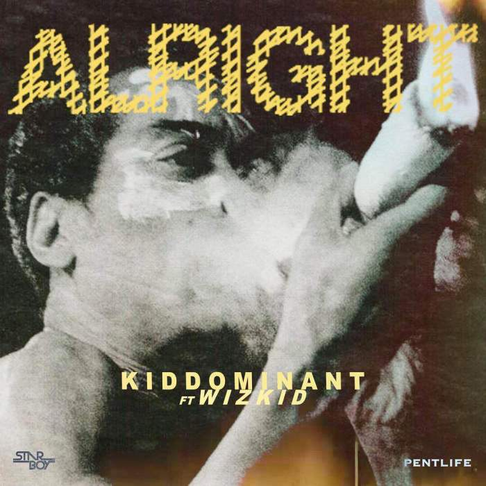 Kiddominant - Alright (feat. Wizkid)
