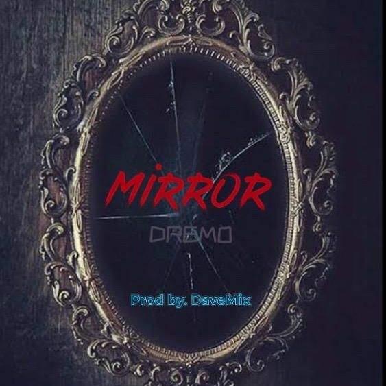 Dremo - Mirror