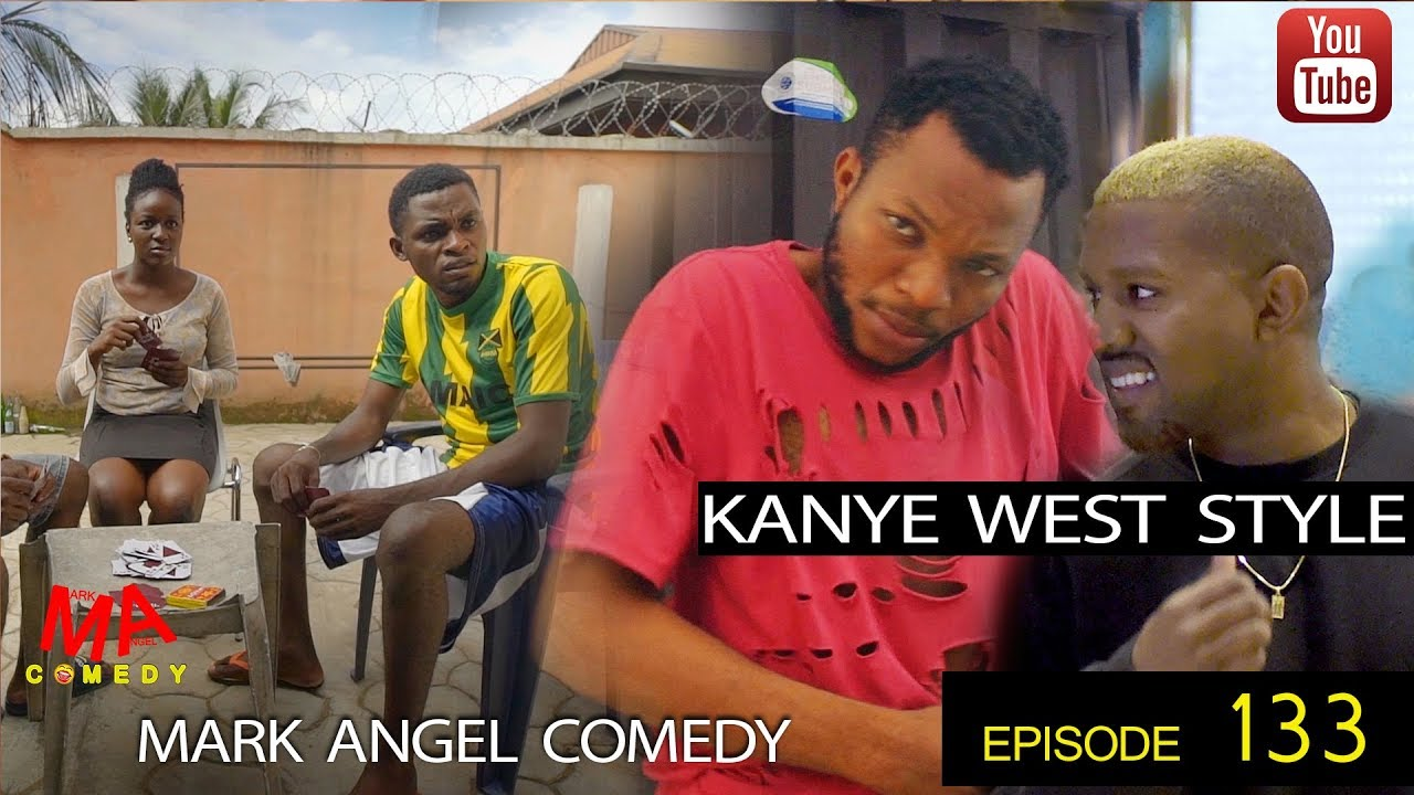 Mark Angel Comedy - Episode 133 (Kanye West Style)