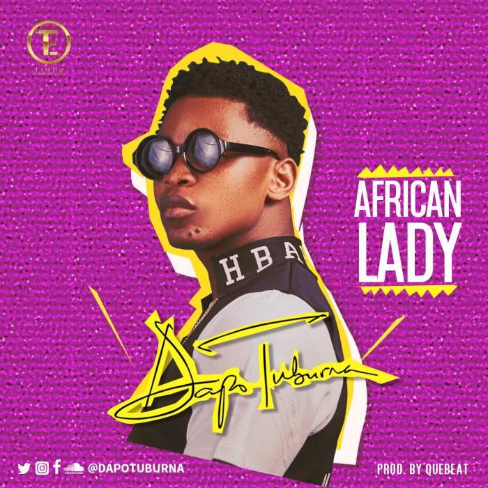 Dapo Tuburna - African Lady