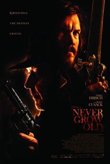Movie: Never Grow Old (2019)