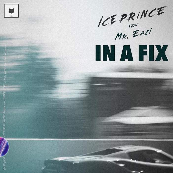 Ice Prince - In A Fix (feat. Mr Eazi)