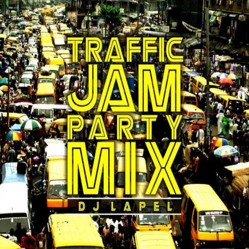 DJ Lapel - Traffic Jam Party Mix