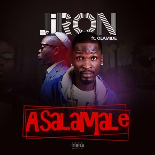 Jiron - Asalamale (ft. Olamide)