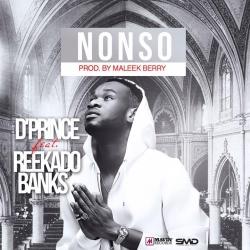 D'Prince - Nonso (feat. Reekado Banks)