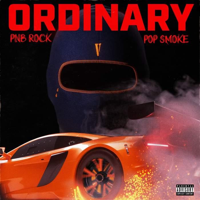 PnB Rock - Ordinary (feat. Pop Smoke)