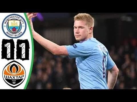 Manchester City 1 - 1 Shakhtar Donetsk (Nov-26-2019) UEFA Champions League Highlights