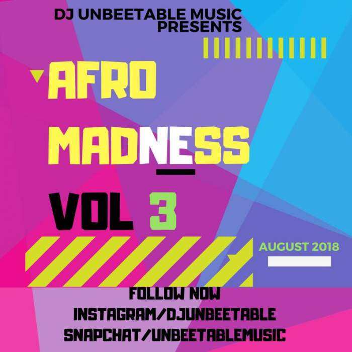 DJ Unbeetable - Afrobeat Summer Madness Mix (Vol. 3)