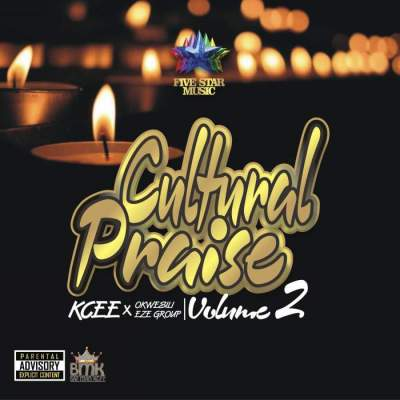 Music: KCee & Okwesili Eze Group - Cultural Praise (Vol. 2)