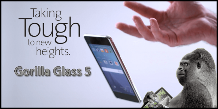 New Gorilla Glass 5 Will Survive Smartphone Drops Of More Than 5 Feet