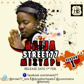 DJ Real - Naija Street77 Mixtape (Season 1)