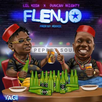 """Flenjo""! Lil Kesh & Duncan Mighty are Working on a New Single"