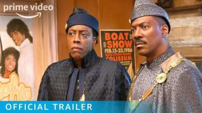 Watch the Trailer for 'Coming 2 America'