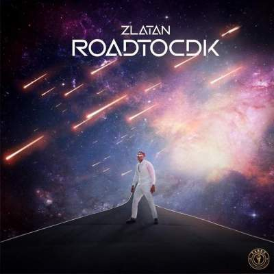 "Zlatan Unveils Artwork and Tracklist for Upcoming EP ""RoadToCDK"" (See Photo)"