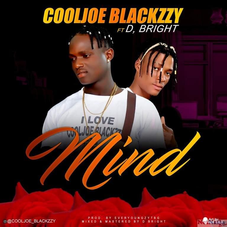 NEXT RATED: CoolJoe Blackzzy Ft D Bright - Mind