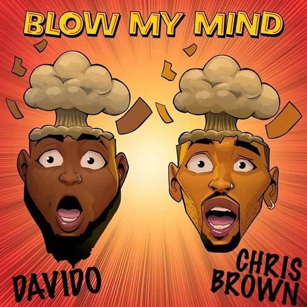 Davido %E2%80%93 Blow My Mind Ft. Chris Brown