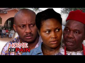 Nollywood Movie: Home of Pain