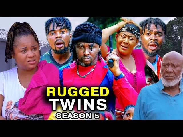 Nollywood Movie: Rugged Twins (2021) (Part 5 & 6)