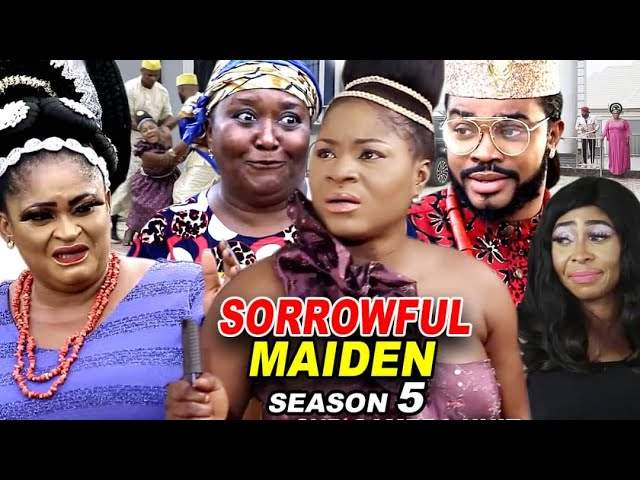 Nollywood Movie: Sorrowful Maiden (2020) (Part 5 & 6)