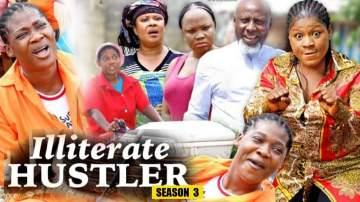 Nollywood Movie: Illiterate Hustler (2019) (Parts 3 & 4)