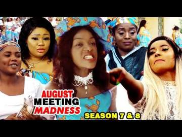 Nollywood Movie: August Meeting Madness (Part 7 & 8)