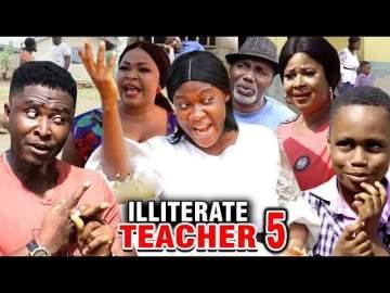 Nollywood Movie: Illiterate Teacher (2020) (Part 5 & 6)