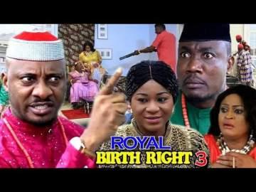 Nollywood Movie: Royal Birth Right (2018) (Parts 3 - 6)