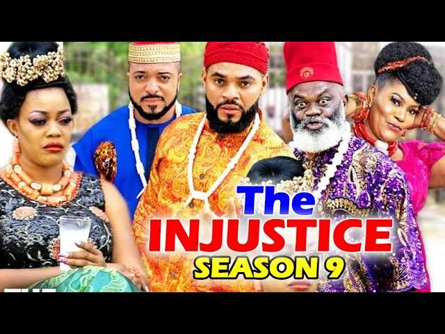 Nollywood Movie: The Injustice (2020) (Part 9 & 10)