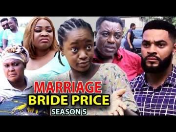Nollywood Movie: Marriage Bride Price (2021) (Part 5 & 6)