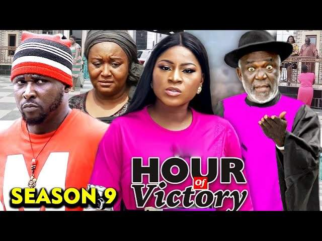 Nollywood Movie: Hour of Victory (2020) (Part 9 & 10)