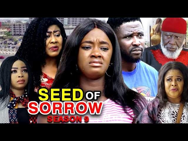 Nollywood Movie: Seed of Sorrow (2020) (Part 9 & 10)