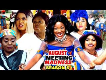 Nollywood Movie: August Meeting Madness (Part 5 & 6)