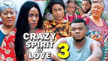 Nollywood Movie: Crazy Spirit of Love (2019) (Parts 3 - 6)