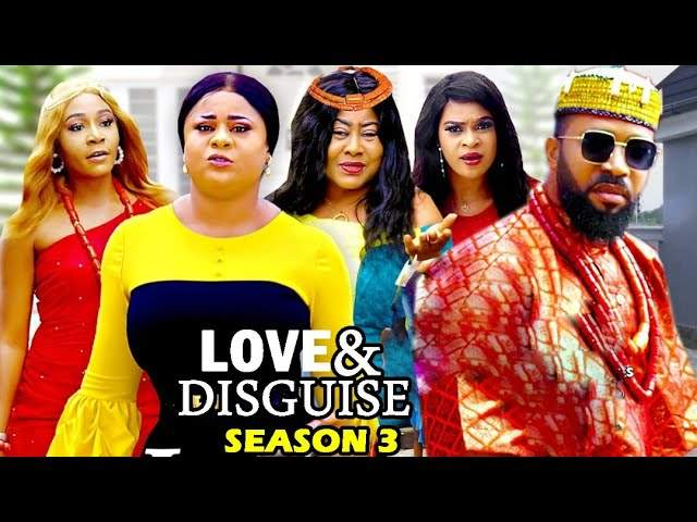 Nollywood Movie: Love and Disguise (2020) (Part 3 & 4)