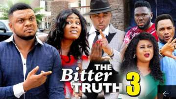 Nollywood Movie: The Bitter Truth (2019) (Parts 3 & 4)