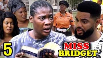 Nollywood Movie: Miss Bridget (2020) (Parts 5 & 6)